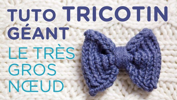 Tuto vidéo tricotin circulaire pour faire un gros noeud !