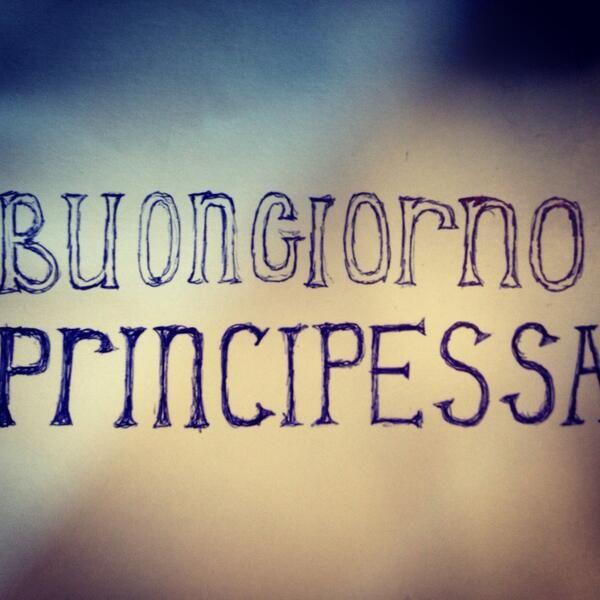 Buongiorno principessa! #lavitaebella