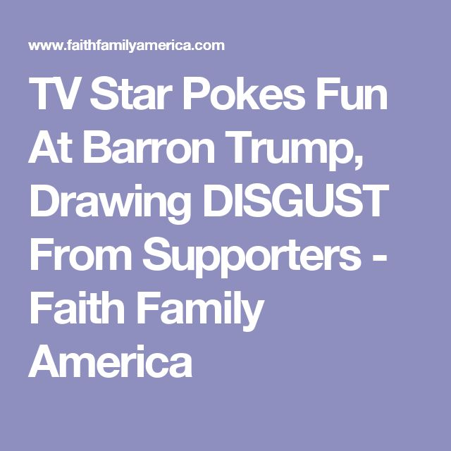 star pokes barron trump drawing disgust from supporters