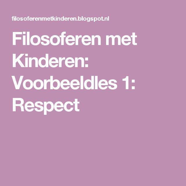 Filosoferen met Kinderen: Voorbeeldles 1: Respect