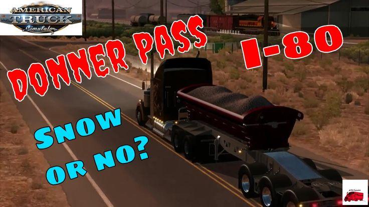 I80 (Donner Pass) to Truckee | Midland Dump TW3500 Mod | American Truck Simulator (ATS)