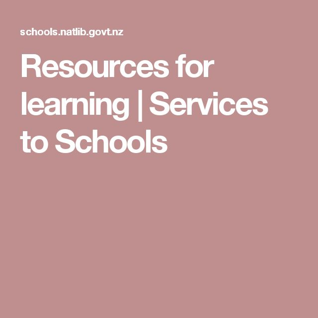 Resources for learning   Services to Schools