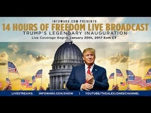Alex Jones 14 Hour Marathon - Inauguration Of Donald Trump - Part 1