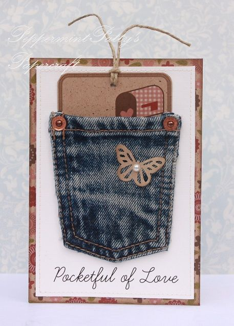 Cute way to reuse old jean material. Peppermint Patty's Papercraft: Pocketful of LOVE!
