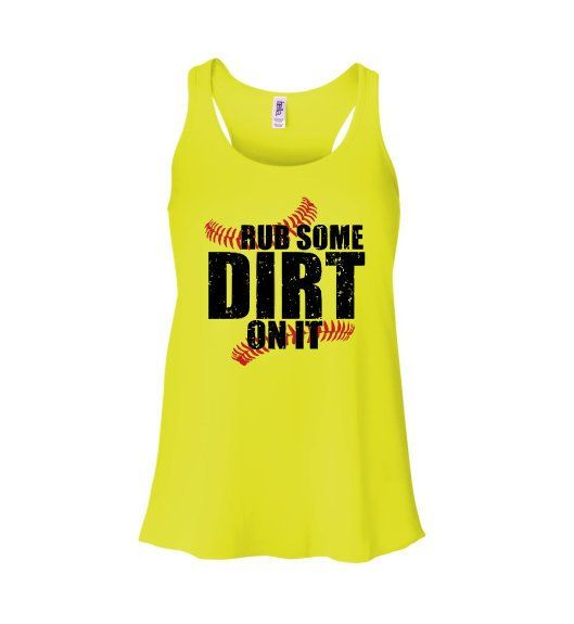 17dfae38e7c Rub Some Dirt On It Softball Tank Top- Softball Season Shirt - Women's  Softball Shirt - Funny Softball Tank Top - Softball League Shirt by  ShopAmandasAttic ...
