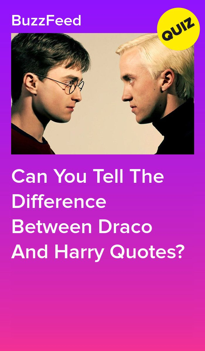 Can You Tell The Difference Between Draco And Harry Quotes
