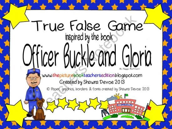 Officer Buckle And Gloria True False Comprehension Game