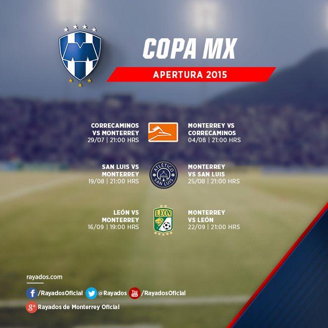 ¡Conoce el calendario de #Rayados para el torneo Apertura 2015 de la Copa MX! #VamosRayados