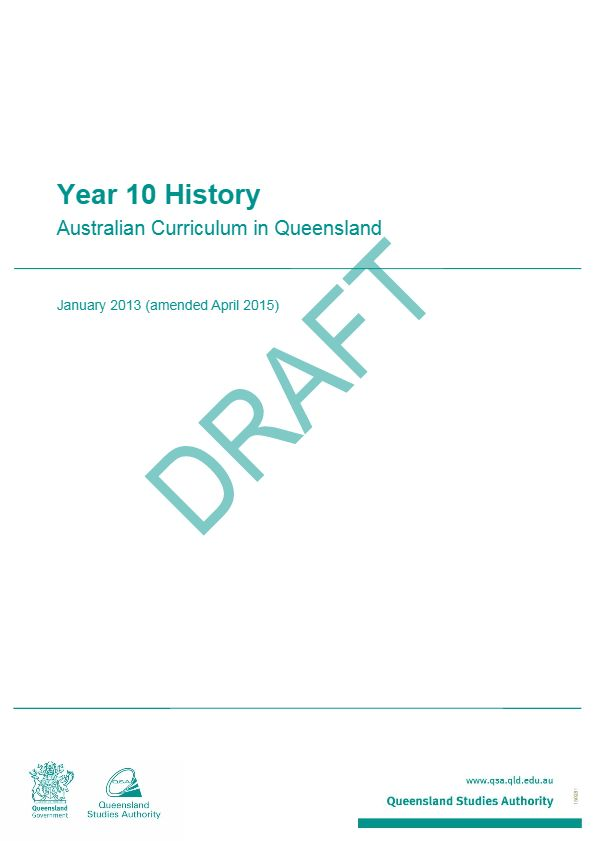 The Year 10 History: Australian Curriculum in Queensland brings together the learning area advice and guidelines for curriculum planning, assessment and reporting in a single document.