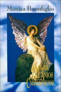 A Magia dos Anjos Cabalisticos