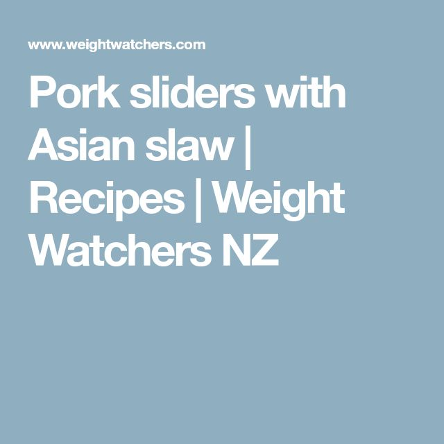 Pork sliders with Asian slaw | Recipes | Weight Watchers NZ