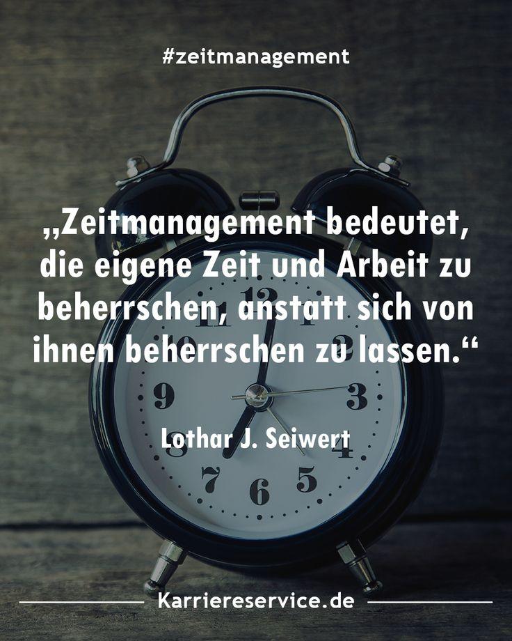 Zeitmanagement Zitate Spruche Und Inspirationen Zeitmanagement Inspirierende Spruche Zitate