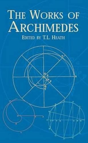 The Works of Archimedes (Dover Books on Mathematics) by A... https://www.amazon.com/dp/0486420841/ref=cm_sw_r_pi_dp_BI6wxbAHTRG8Z