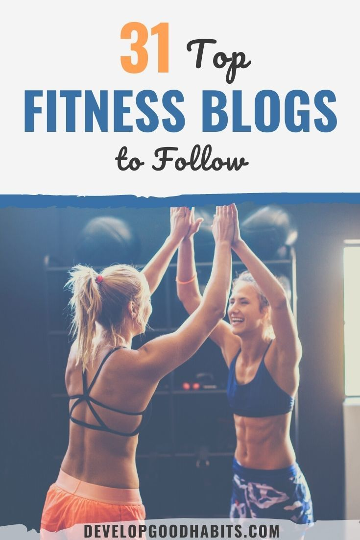 31 Top Fitness Blogs You Should Follow In 2021 Best Fitness Blogs Fitness Blog Fun Workouts