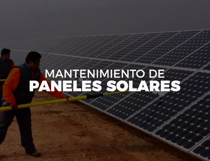 Conoce la manera correcta para hacer mantenimiento a los paneles solares #sun #panelessolares