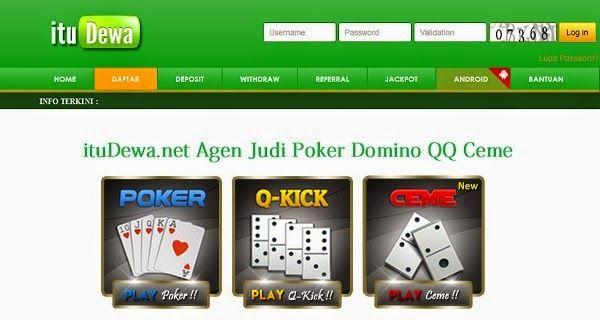 ituDewa.net Agen Judi Poker Domino QQ Ceme Online Indonesia http://domainhosting4you.blogspot.com/2015/04/itudewanet-agen-judi-poker-domino-qq.html