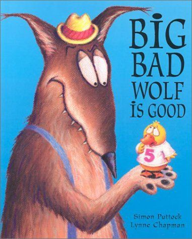Picture No. 8  Big Bad Wolf is Good