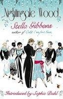 Nightingale Wood - Virago Modern Classics  by Stella Gibbons, Sophie Dahl