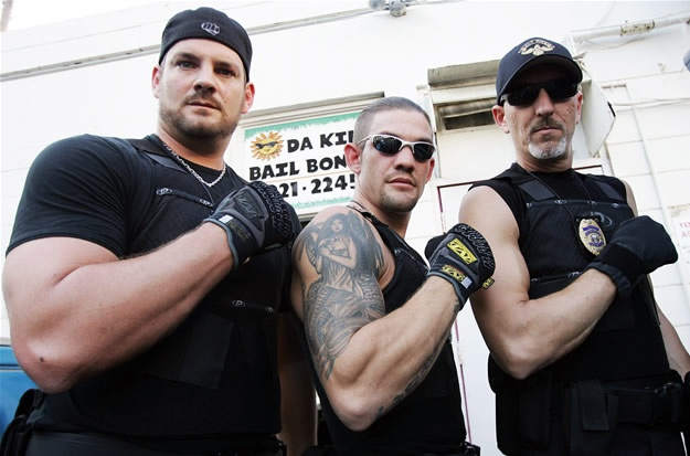 Dog the Bounty Hunter (Duane jr., Leland, and Tim).. the reason why I watch :)