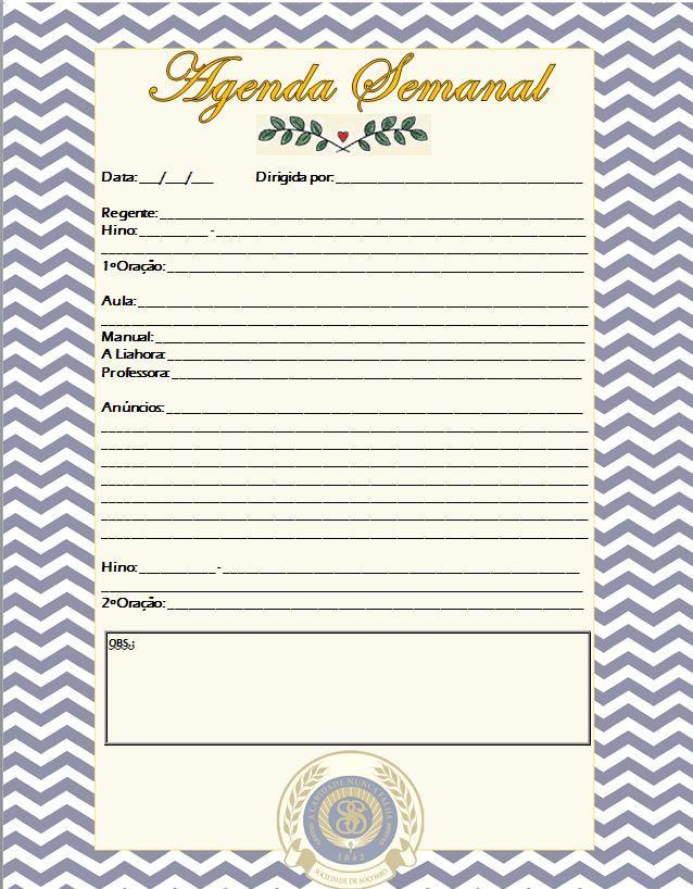 Agenda semanal da Sociedade de Socorro - feita por mim sarahvazi!