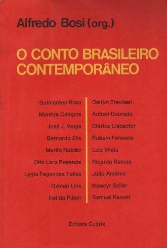 o conto brasileiro contemporâneo - alfredo bosi (org.)