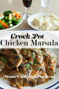 Crock Pot Chicken Marsala — Moms with Crockpots