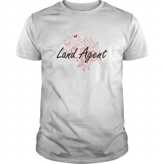 Land Agent Artistic Job Design with Butterflies T Shirts, Hoodies. Get it now ==► https://www.sunfrog.com/Jobs/Land-Agent-Artistic-Job-Design-with-Butterflies-White-Guys.html?41382