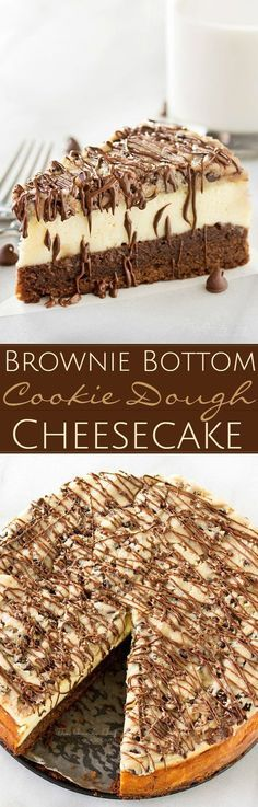 Brownie-Bottom-Cookie-Dough-Cheesecake   This impressive, yet super easy, brownie bottom cookie dough cheesecake looks as fancy as any dessert you've had from a restaurant! The ULTIMATE cheesecake for the ULTIMATE dessert lover!