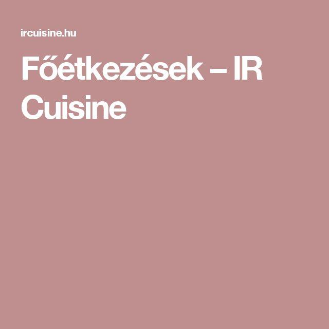 Főétkezések – IR Cuisine