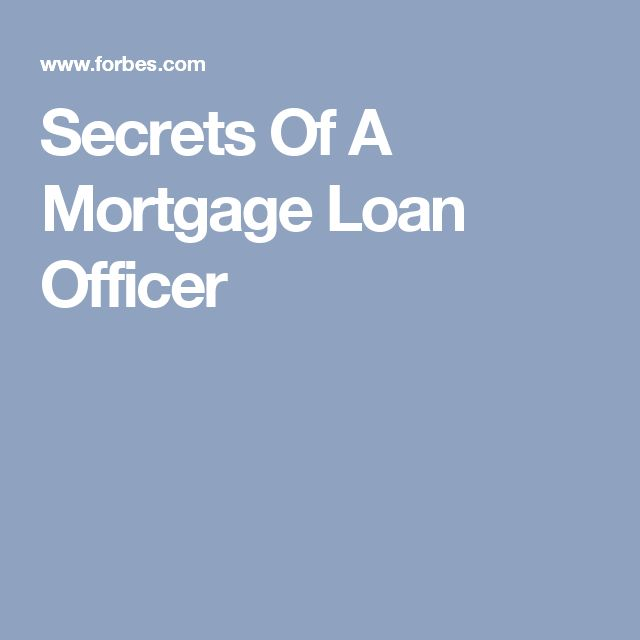 Secrets Of A Mortgage Loan Officer