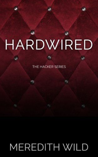 25 best book love images by aisha oaktree on pinterest book nerd hardwired the hacker series by meredith wild http fandeluxe Gallery