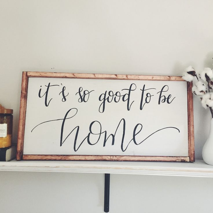 It's so good to be home framed wooden sign!