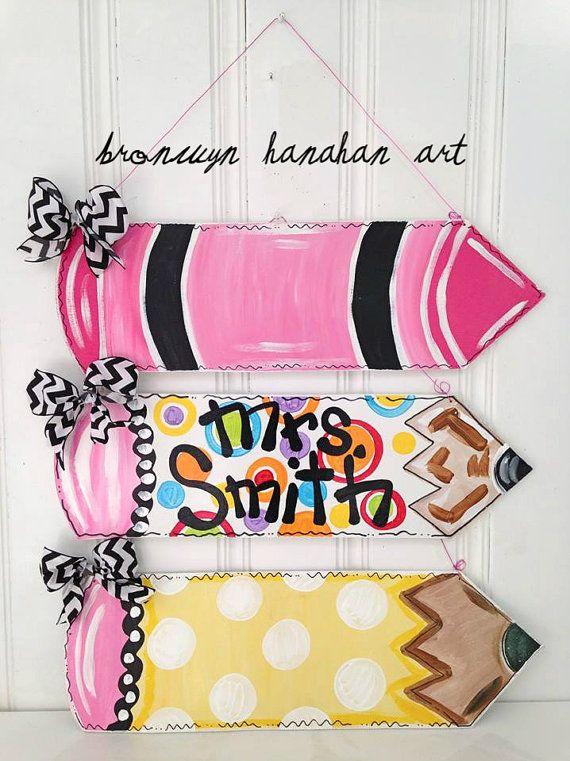 For Macy's door when she gets her own classroom. Love the bottom one! Pencil Door Hanger/ Wall Hanger - Bronwyn Hanahan Art
