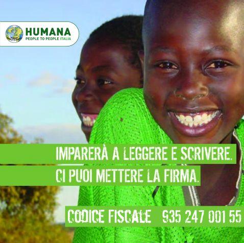 Firma il tuo 5x1000 per HUMANA CODICE FISCALE 93524700155  Imparerà a leggere e a scrivere. #metticilafirma #5x1000 #cinquepermille #5permille