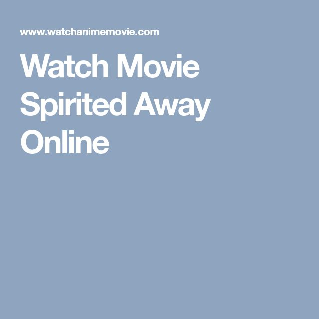 Watch Movie Spirited Away Online