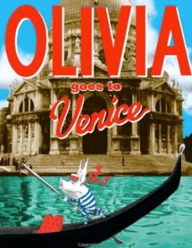 Olivia Goes to Venice, a go-along book when rowing Papa Piccolo.  | Creekside Learning.