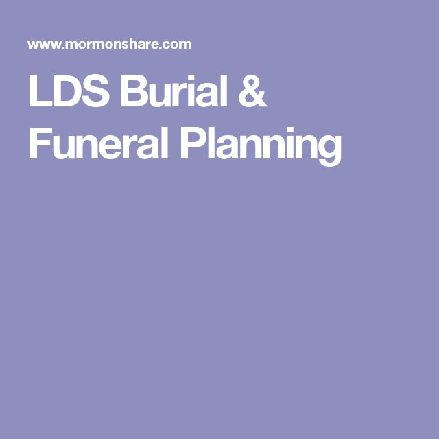 LDS Burial & Funeral Planning