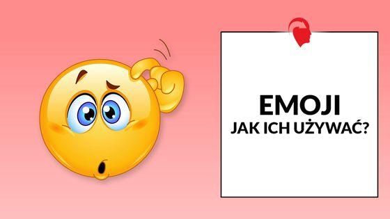 Jakich emoji używać?