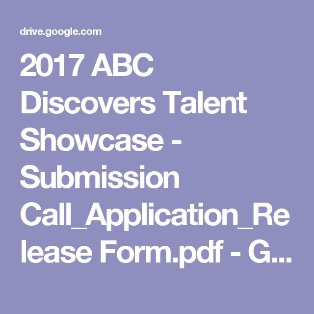 2017 ABC Discovers Talent Showcase - Submission Call_Application_Release Form.pdf - Google Drive