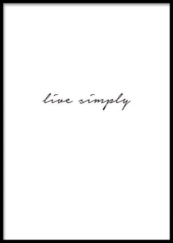 Print med texten Live simply i svartvitt. Stilren texttavla i svartvitt. Snygga tavlor med budskap.