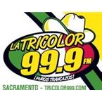 La Tricolor 99.9 Sacramento California