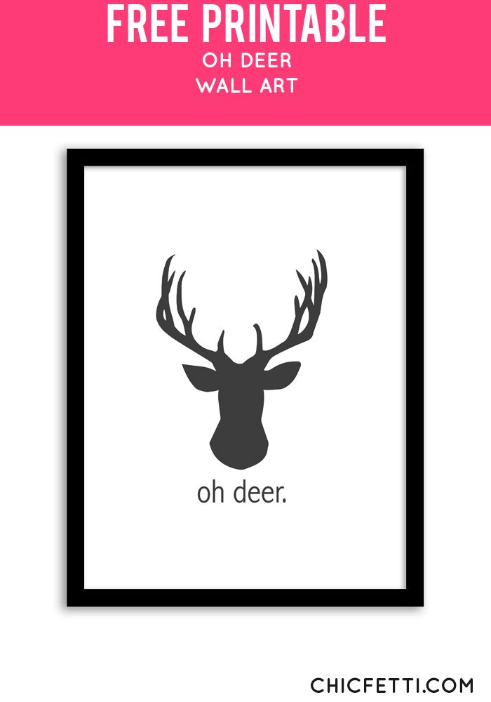 Free Printable Oh Deer Art from @chicfetti - easy wall art diy