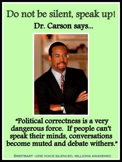 Dr. Ben Carson — the brilliant neurosurgeon and staunch conservative who appears to have his eye on a possible presidental run — says he will never, ever be intimidated into silence by critics who attack him for his beliefs.