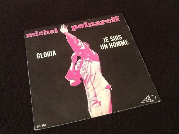 Vinyle 45 tours     Michel Polnareff  Gloria  Je suis un homme  (1970)
