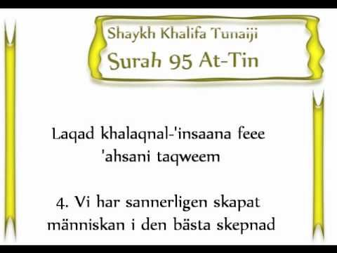 Surah 95 At-Tin Shaykh Khalifa tunaiji - svensk översättning och transliteration