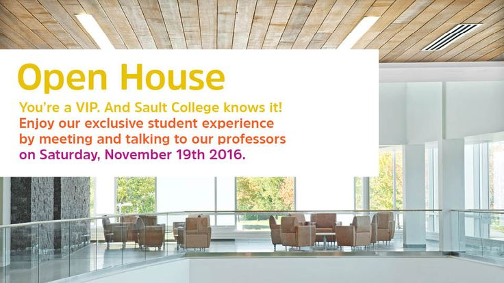 You're a VIP. And Sault College knows it! Enjoy our exclusive student experience by meeting and talking to our professors on Sat. Nov. 19