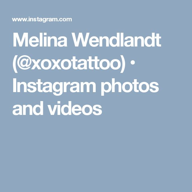 Melina Wendlandt (@xoxotattoo) • Instagram photos and videos