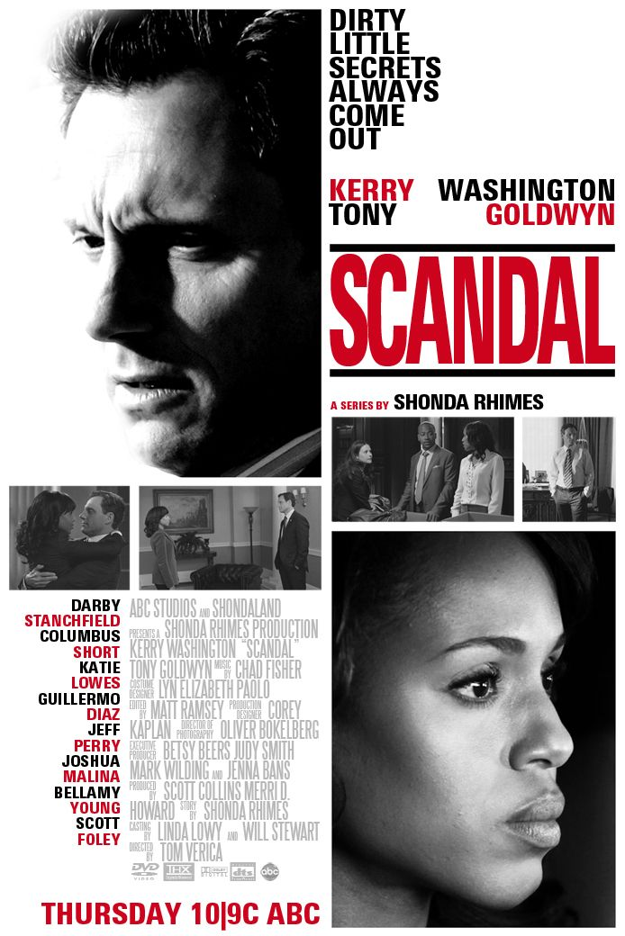 Scandal- Thursday Nights at 10PM EST on ABC. Missed it?  Log onto www.abc.com or catch up on Netflix.com