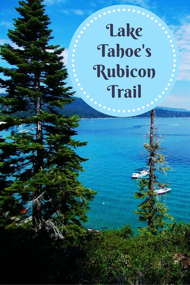 Lake Tahoe's Rubicon Trail, California