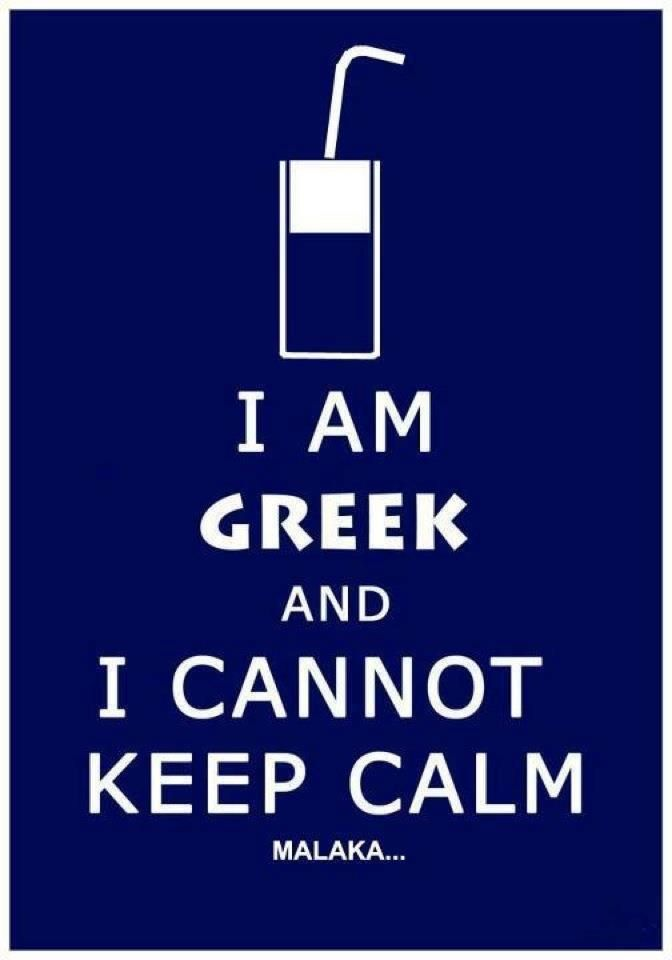 I am Greek And I cannot keep calm